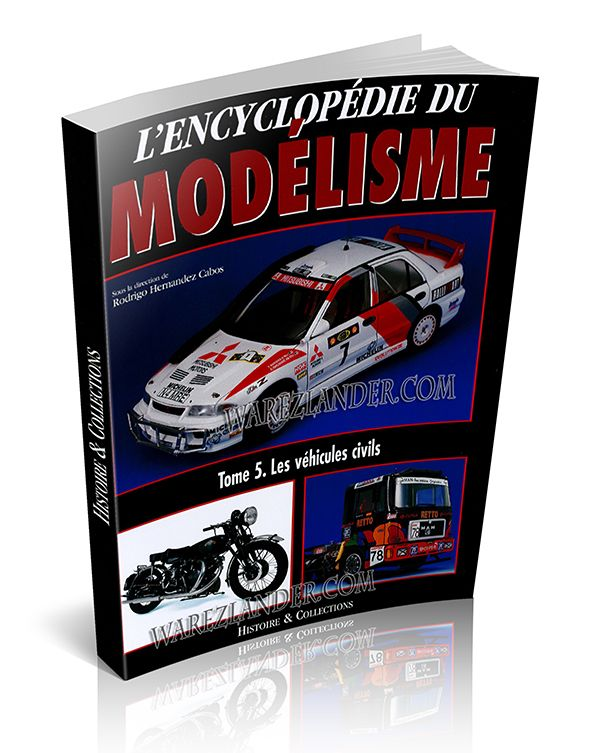 L�encyclopedie du modelisme � Tome 5 � Les vehicules civils